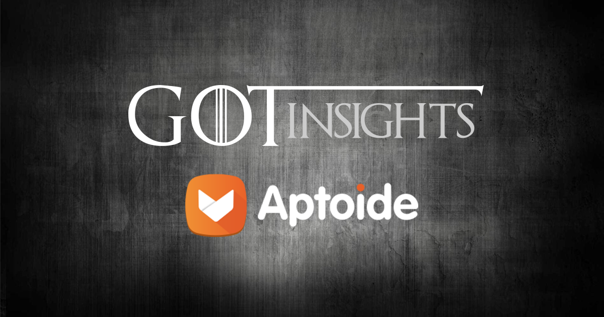 Aptoide Insights: How Game Of Thrones Impacted Traffic