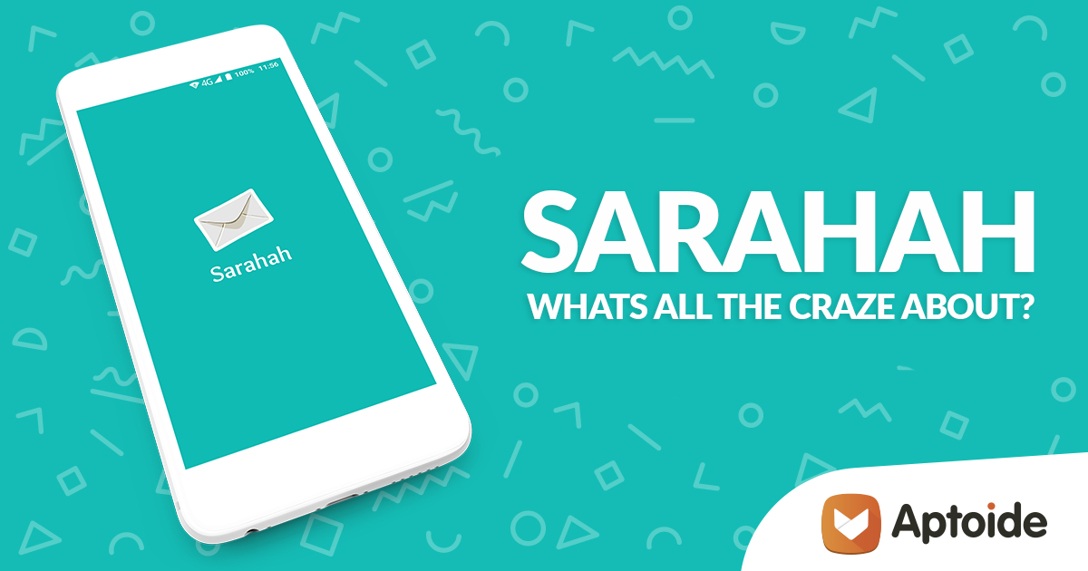 Sarahah - What's All the Craze About?