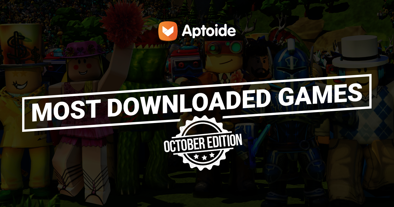 Most Downloaded Games at Aptoide - October Edition